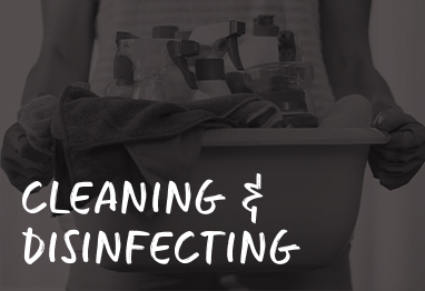 cleaning & disenfecting